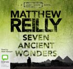 Seven Ancient Wonders : Audio CD - Matthew Reilly
