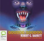 Goodoo Goodoo : Les Norton #13 - Robert G. Barrett