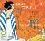 Death Before Wicket - Kerry Greenwood