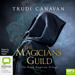 The Magicians' Guild : Black Magician Trilogy : Book 1 - Trudi Canavan