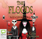 The Floods : Neighbours - Colin Thompson