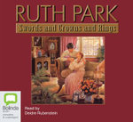 Swords and Crowns and Rings : 15 Spoken Word CDs - Ruth Park