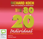 The 80/20 Individual : 6 Spoken Word CDs - Richard Koch