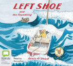 Left Shoe and the Foundling : A Seadog Adventure - Annie Odowd