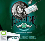 Eglantine : Allie's Ghost Hunters Case #1 - Catherine Jinks