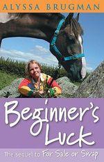 Beginner's Luck : Shelby and Blue - Alyssa Brugman