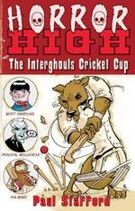The Interghouls Cricket Cup : The Interghouls Cricket Cup - Paul Stafford