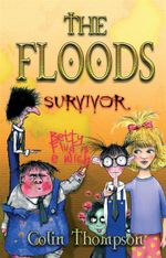 Survivor : The Floods : Book 4 - Colin Thompson