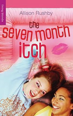 The Seven Month Itch : Living Blonde - Allison Rushby