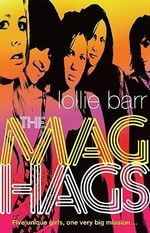 The Mag Hags - Lollie Barr