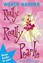 Really, Really Pearlie - Wendy Harmer