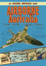 Airborne Australia : An Amazing Australia Book - Kevin Patrick