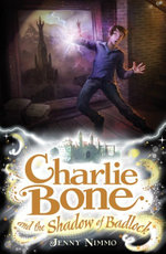 Charlie Bone and the Shadow of Badlock : Children of the Red King :  Volume 7 - Jenny Nimmo