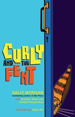 Curly and the Fent - Sally Morgan