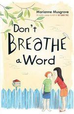 Don't Breathe A Word - Marianne Musgrove