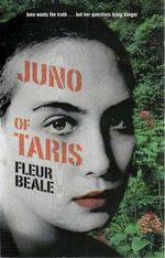 Juno of Taris : Juno - Fleur Beale