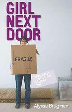 Girl Next Door - Alyssa Brugman