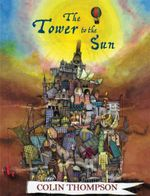 Tower To The Sun - Colin Thompson