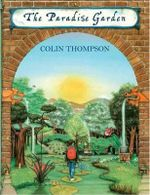 The Paradise Garden - Colin Thompson