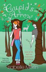 Cupid's Arrow - Isabelle Merlin
