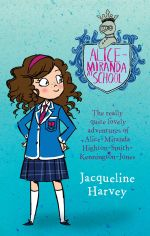 Alice-Miranda At School* : Alice-Miranda Series : Book 1  - Jacqueline Harvey