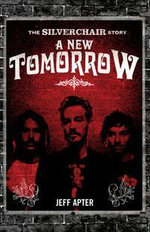 A New Tomorrow : The Story of