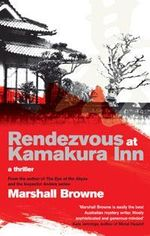 Rendezvous at Kamakura Inn - Marshall Browne