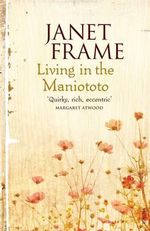 Living in the Maniototo - Janet Frame