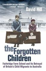 Forgotten Children - David Hill