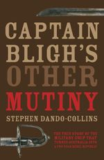 Captain Bligh's Other Mutiny - Stephen Dando-Collins