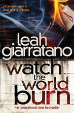 Watch The World Burn : Jill Jackson's World is About to go up in Flames... - Leah Giarratano