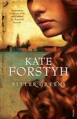 Bitter Greens - Kate Forsyth