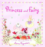 Princess and Fairy - Anna Pignataro