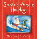 Santa's Aussie Holiday - Maria Farrer