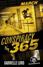March : Conspiracy 365: Book 3 - Gabrielle Lord