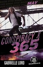 May : Conspiracy 365 : Book 5 - Gabrielle Lord