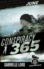 Conspiracy 365 June : Code Black Series : Book 6 - Gabrielle Lord