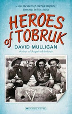 Heroes of Tobruk - David Mulligan
