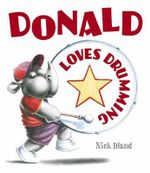 Donald Loves Drumming - Nick Bland