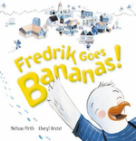 Fredrik Goes Bananas - Melissa Firth