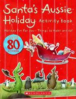Santa's Aussie Holiday: Activity and Sticker Book :  Activity and Sticker Book - Maria Farrer