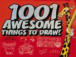 1001 Awesome Things to Draw! - Robert Ainsworth