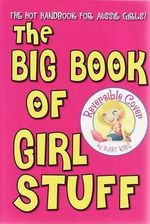 The Big Book of Girl Stuff - Bart King