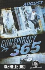 August : Conspiracy 365: Book 8 - Gabrielle Lord