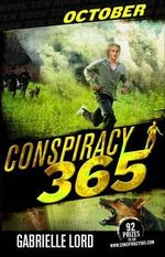 October : Conspiracy 365 : Book 10 - Gabrielle Lord