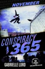 November : Conspiracy 365 : Book 11 - Gabrielle Lord