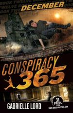 December : Conspiracy 365: Book 12 - Gabrielle Lord
