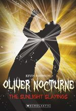 Sunlight Slayings : Oliver Nocturne Series : Book 2 - Kevin Emerson