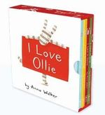 I Love Ollie Box Set (4 Titles) - Anna Walker