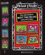 Freak Street 1-4 Boxed Set : The Original Meet the Freaks Collection! - Knife&Packer